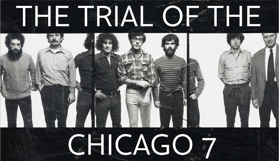 The Trial of the Chicago 7 NETFLIX   The Trial of the Chicago 7   ΑΛΗΘΙΝΕΣ ΙΣΤΟΡΙΕΣ NETFLIX, The Trial of the Chicago 7, ΑΛΗΘΙΝΕΣ ΙΣΤΟΡΙΕΣ, Δίκη των Επτά του Σικάγο